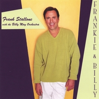 Frank Stallone | Frankie & Billy with the Billy May Orchestra