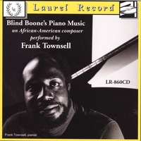 Frank Townsell | Blind Boone's Piano Music