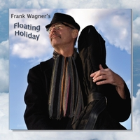 Frank Wagner | Frank Wagner's Floating Holiday