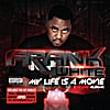 Frank  White: My Life Is a Movie (Deluxe Version)