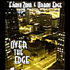 Frank Zona & Urban Edge: Over the Edge