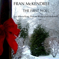 Fran McKendree: The First Noel