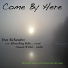 Fran McKendree: Come By Here