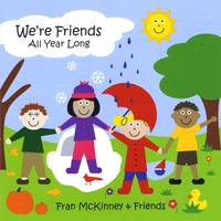 Fran McKinney | We're Friends--All Year Long