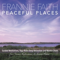 Frannie Faith | Peaceful Places