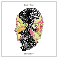 Freda Felcher   Human Love