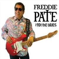 Freddie Pate | I Got the Blues