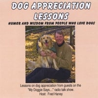 Fred Haney | Dog Appreciation Lessons