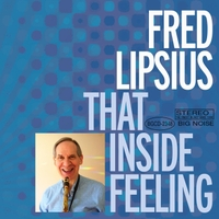 Fred Lipsius | That Inside Feeling