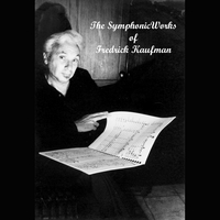 Various Artists | The Symphonic Works of Fredrick Kaufman