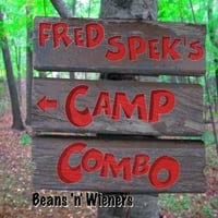 Fred Spek's Camp Combo | Beans 'n Wieners