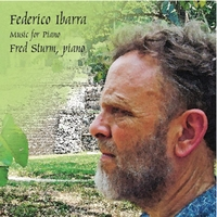 Fred Sturm | Federico Ibarra, Music for Piano