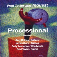 Fred Taylor and Inquest | Processional