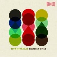 Fred Wickham | Mariosa Delta