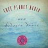 Free Planet Radio: New Bedouin Dance
