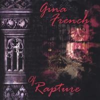 Gina French | Of Rapture