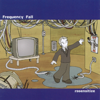 Frequency Fall | Resensitize
