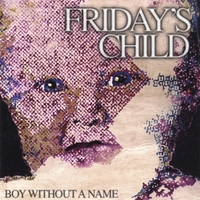 Friday's Child | Boy Without a Name