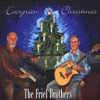 The Friel Brothers | Evergreen Christmas