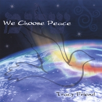 Tracy Friend | We Choose Peace