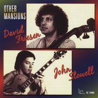 David Friesen & John Stowell | Other Mansions