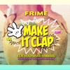 Frime: Make It Clap