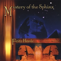 Fritz Heede | Mystery of the Sphinx