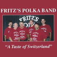 Fritz's Polka Band | A Taste of Switzerland