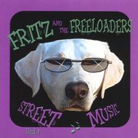 Fritz & the Freeloaders | Street Music, Vol. 1