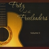 Fritz & the Freeloaders: Volume II
