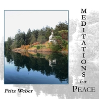 Fritz Weber | Meditations for Peace