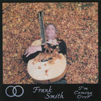 Frank Smith | I'm Coming Over