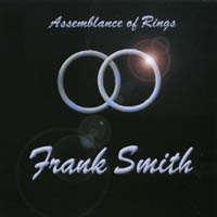 Frank Smith | Assemblance Of Rings