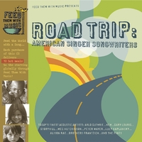 Feed Them With Music | Road Trip: American Singer Songwriters