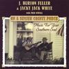 j. burton fuller & jacky jack white: on a sumter county porch