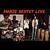 Full Metal Revolutionary Jazz Ensemble: Fmrje Sextet Live (feat. Forbes Graham, Hilary Noble, David Warren, Dennis Warren & Jose Arroyo)