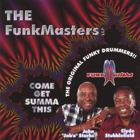 Funkmasters | Come Get Summa This