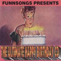 Funnsongs | The Ultimate Happy Birthday CD
