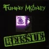 FUNNY MONEY: First CD Re-issue