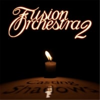 Fusion Orchestra 2 | Casting Shadows