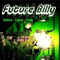 Future Billy: Retro Cyber Funk