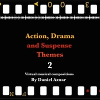 Daniel Aznar | Action, Drama and Suspense Themes 2