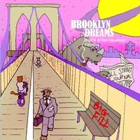 Big Fill and the Fabuous Fillettes   Brooklyn Dreams   CD