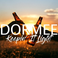 DORMEE | Keepin' It Light