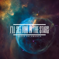 Andir Salamanca | I'll See You in the Stars