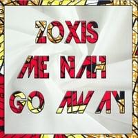 Zoxis - Me nah go away G4alb01450953