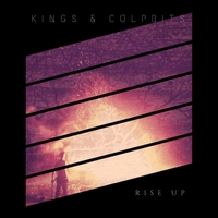 Kings & Culprits | Rise Up | CD Baby Music Store