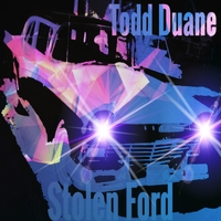 Todd Duane | Stolen Ford