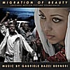 Gabriele Bazzi Berneri: Migration of Beauty Original Soundtrack