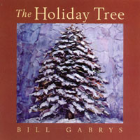 Bill Gabrys | The Holiday Tree